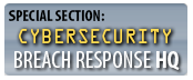 SPECIAL SECTION: Cybersecurity Breach Response HQ